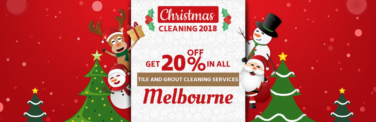 Christmas Tile And Grout Cleaning Melbourne
